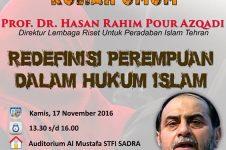 Rahimpur Azghadi: Redefenisi Perempuan Dalam Hukum Islam (1)