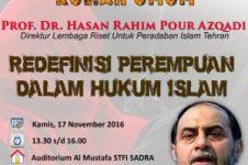 Rahimpur Azghadi: Redefenisi Hukum Perempuan dalam Islam (2)