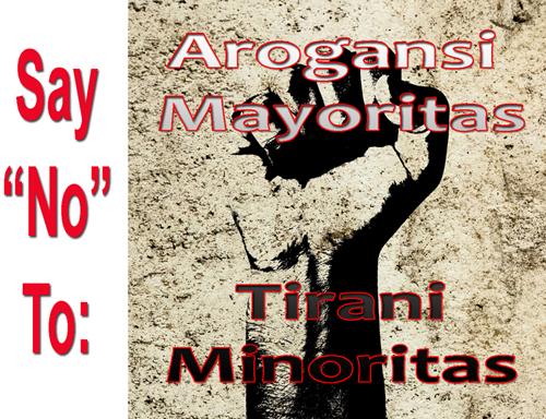 Arogansi Mayoritas atau Tirani Minoritas?