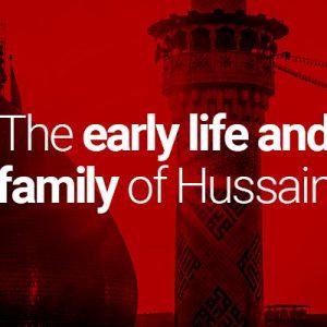 Kehidupan Awal dan Keluarga Al-Husein as