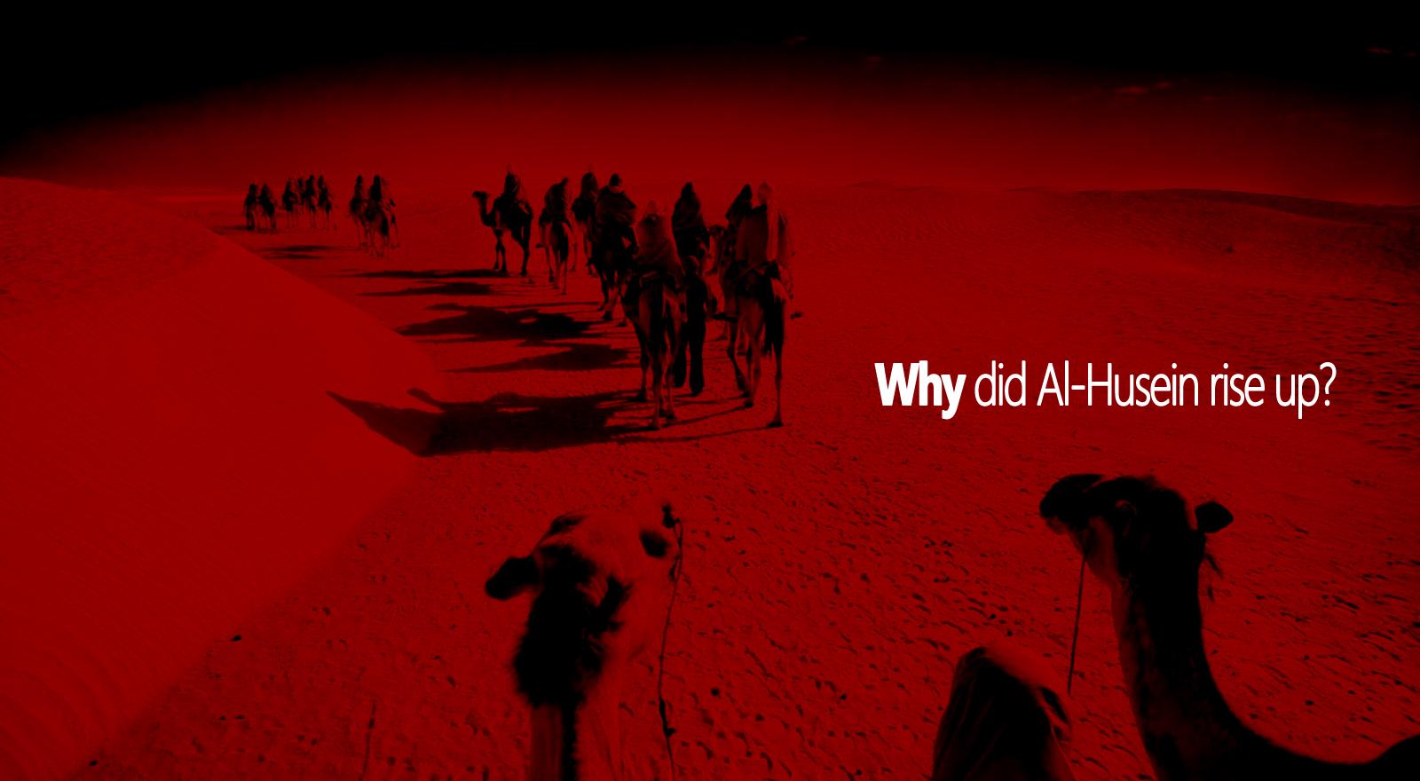 Mengapa Al-Husein Harus Bangkit?