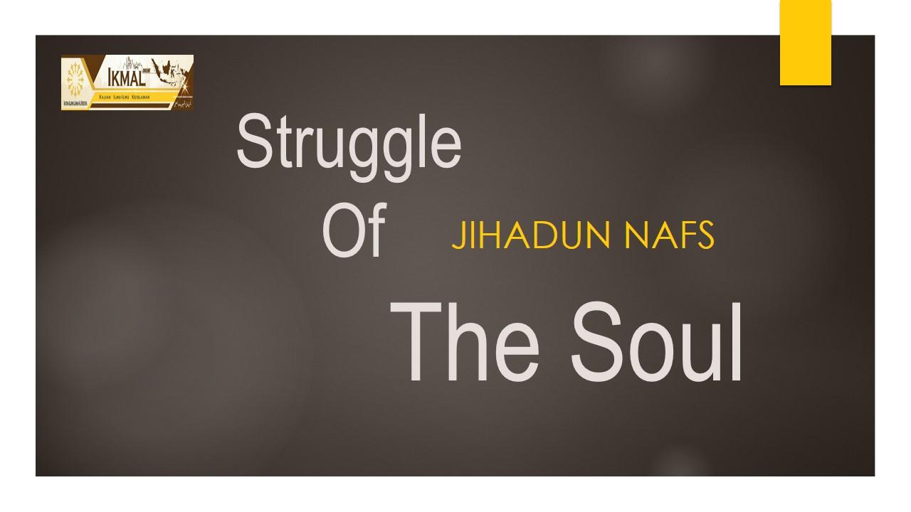 Jihadun Nafs Tidak Pernah Basi