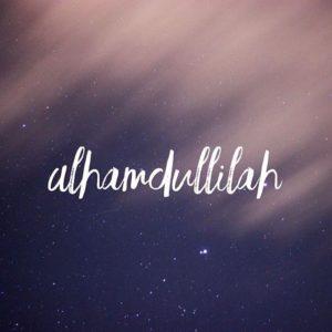Ketika Alhamdulillahirobbil alamin Menemukan Misdaqnya