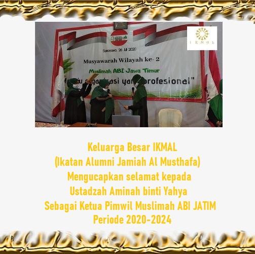 Keluarga besar IKMAL Mengucapkan Selamat Kepada Ustadzah Aminah