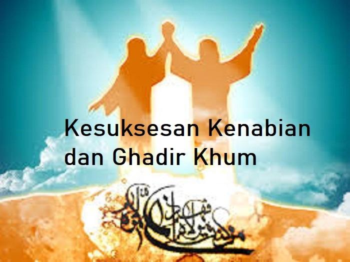 Kesuksesan Kenabian dan Ghadir Khum