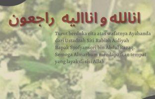 Keluarga Besar Ikatan Alumni Jamiah Al-Musthafa Turut Berduka atas Wafatnya Bpk Sofyansori bin Abdul Razaq